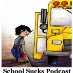000: An Introduction to School Sucks Podcast