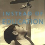 082: John Holt - Instead of Education (Freedom Book Club Discussion Part 2 of 2)