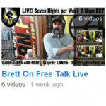 Recent Additions, Brett On Free Talk Live (Video Highlight Playlist)