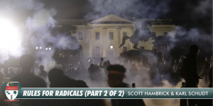 Rules For Radicals (Part 2 of 2) [PODCAST #659]