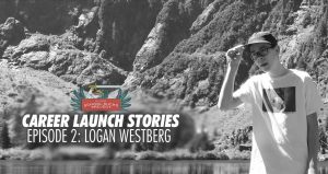 Career Launch Stories (Episode 2) - Logan Westberg [PODCAST #670]