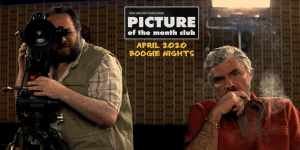 [BONUS] Picture of the Month Club - April 2020 - Boogie Nights