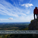 [PODCAST] #351a: Twelve Arguments For Home Education (1 of 2)